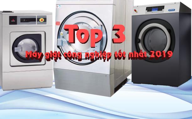 máy giặt công nghiệp tốt nhất 2019