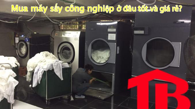 Mua máy sấy công nghiệp giá rẻ