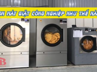 chọn máy giặt công nghiệp
